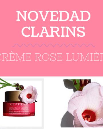 NOVEDAD CLARINS, CRÈME ROSE LUMIÈRE 3